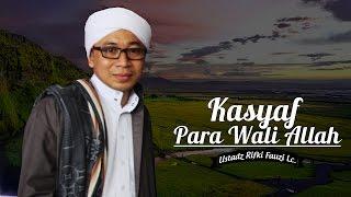 Hikmah Ustadz Rifki Fauzi | Kasyaf Para Wali Allah