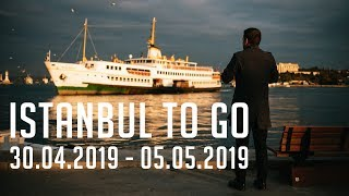 Istanbul To Go - 30.4.2019 - 5.5.2019