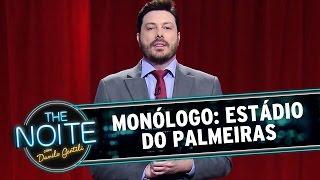 The Noite (20/11/14) Monólogo: Estádio do Palmeiras