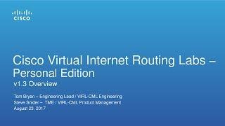 #VIRL August 2017 Webinar: VIRL PE 1.3 Release Overview and Demo