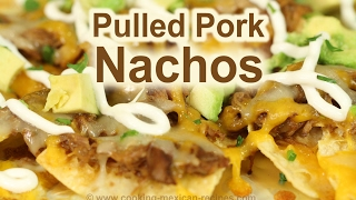 Pulled Pork Nachos Appetizers From Scratch | Rockin Robin Cooks