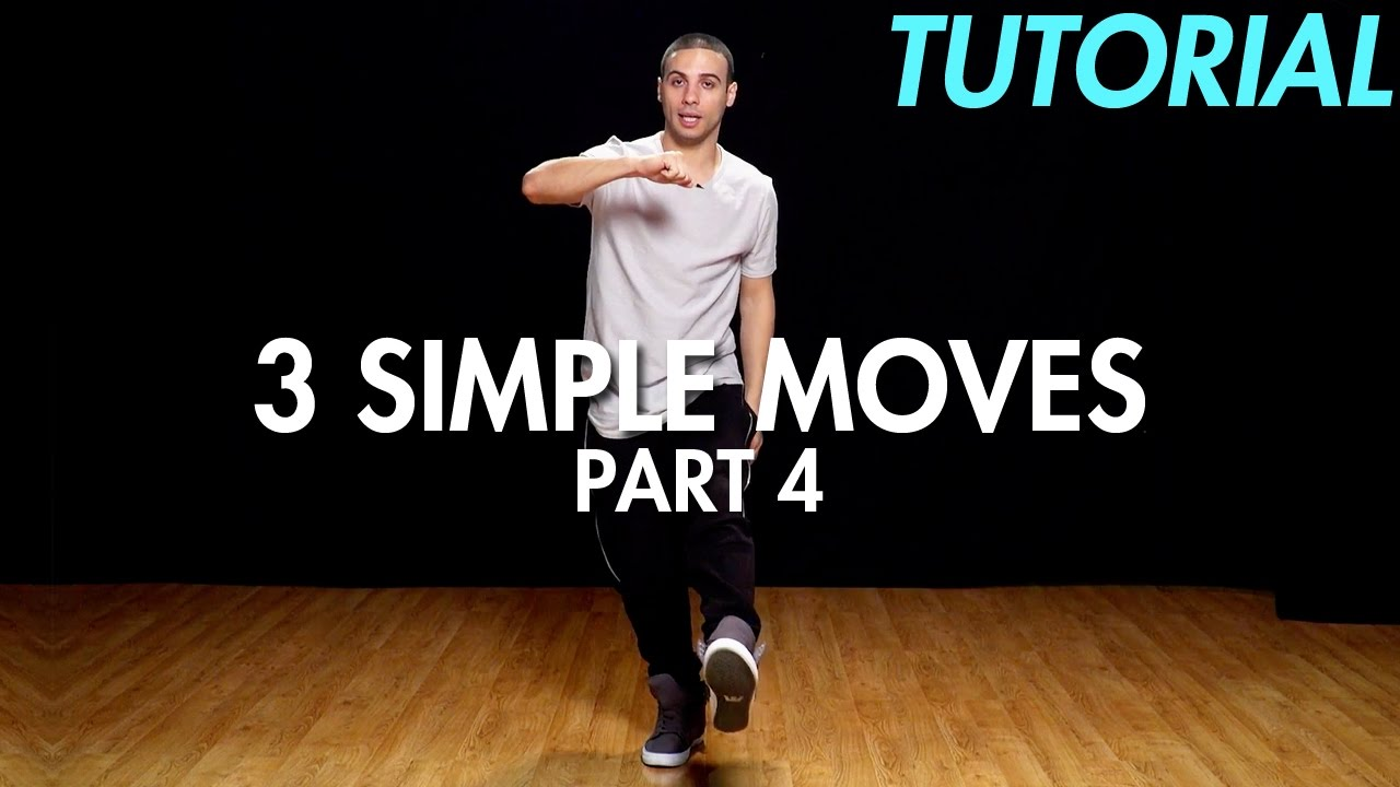 3 simple dance moves for beginners part 4 hip hop dance moves tutorial mihran kirakosian youtube