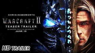 Warcraft_2: Movie (2022) - Trailer Concept | Chris Hemsworth, Travis Fimmel