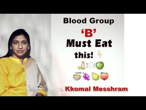 Blood Group B : Proper Diet and Nutrition
