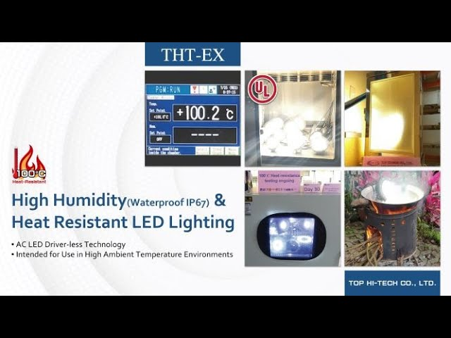 THT-EX 100°C(212°F) Heat Resistant LED Lightings for High Ambient Temperature Environments!