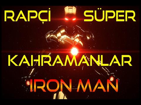 Iron Man Türkçe Rap Şarkısı - Rapçi Süper Kahramanlar