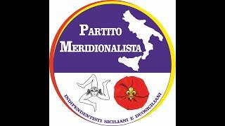 Il Partito Meridionalista identitari siciliani e duosiciliani