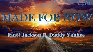 Janet Jackson x Daddy Yankee - Made For Now(Audio & Lyrics)