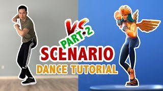 How To Do Fortnite Scenario In Real Life (Part 2) | Dance Tutorial | Learn How To Dance