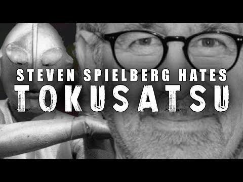 Steven Spielberg Hates Tokusatsu