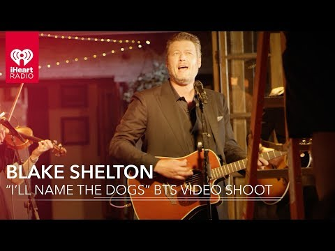"Blake Shelton ""I'll Name The Dogs"" Exclusive BTS Video Shoot 