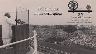 PV NARASIMHA RAO - Change With Continuity Trailer   Pv NarasimhaRao   Babri I Congresspresident