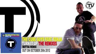 The Cube Guys Feat. Fenja - Turn It Up (Bottai Radio Edit)