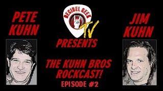 Ep. 2 Decibel Geek TV Presents: The Kuhn Bros ROCKCAST!