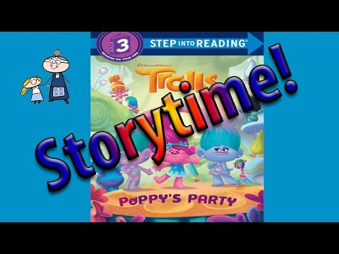Dreaworks TROLLS  Storybook~ POPPY'S PARTY read along ~ Story Time ~  Bedtime Story Read Aloud Books