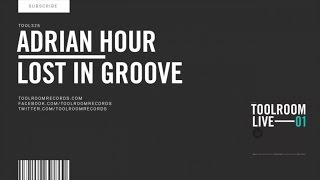 Adrian Hour - Lost In Groove - Original Club Mix