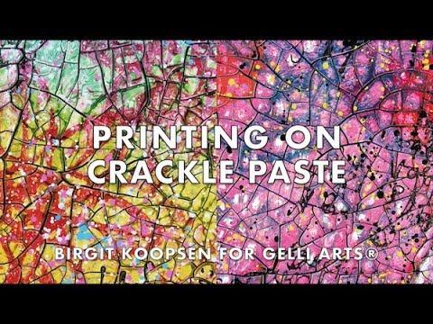 Gelli Arts® Printing On Crackle Paste