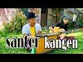 Lagu Sasak : Santer Kangen  Jro's Meckel