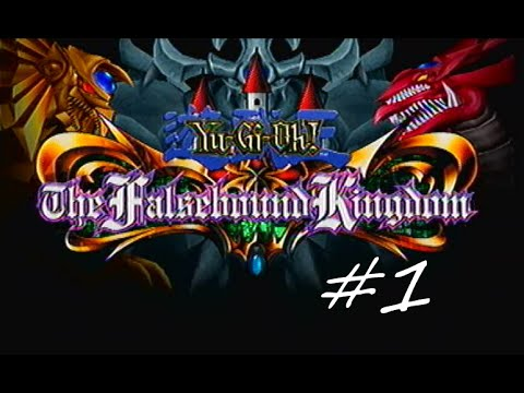 Let's Play Yu-Gi-Oh! The Falsebound Kingdom #1 - War Campaign (Yugi)