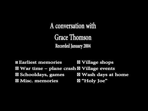 WTHSoc Living Memories - Grace Thomson - Recorded Jan 2004