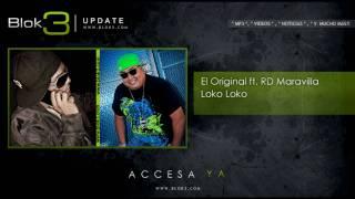 El Original ft. RD Maravilla - Loko Loko mp3