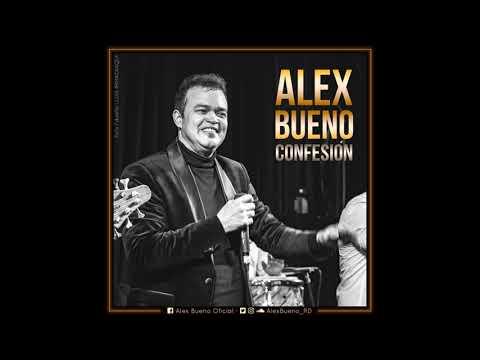 Alex Bueno – Confesión (Bachata 2018)