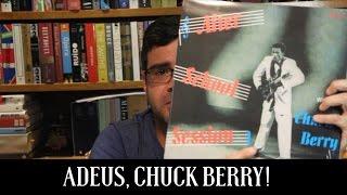 Adeus, Chuck Berry! | Notícias | Alta Fidelidade
