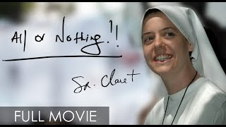 All or Nothing: Sr. Clare Crockett (Full Movie)