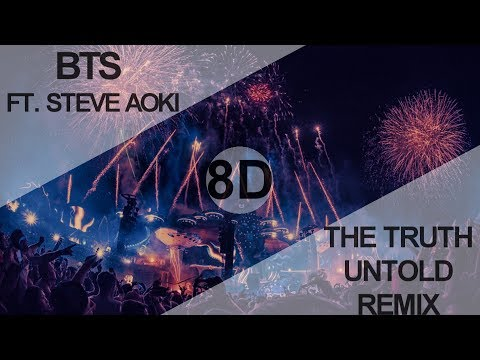 BTS - THE TRUTH UNTOLD (전하지 못한 진심) (feat. Steve Aoki) REMIX AT TOMORROWLAND [8D USE HEADPHONE] 🎧