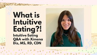 What is Intuitive Eating? An RD answers FAQ & Misconceptions!