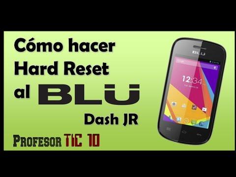 How To Make Hard Reset The Blu Dash JR | Cómo Hacer Hard Reset Al Celular Blu Dash JR