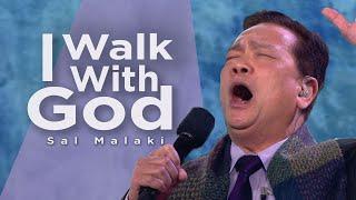 """I Walk with God"" - Sąl Malaki"
