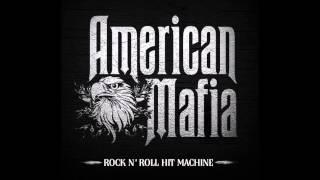 American Mafia - Every Time