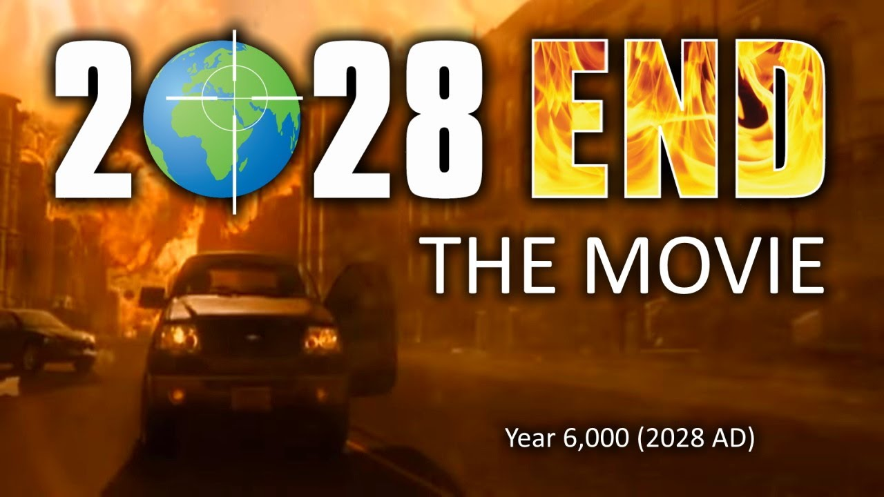 2028 END MOVIE - The End of the World is Coming!!! (Full Movie HD)