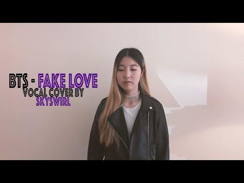 BTS (방탄소년단) - FAKE LOVE Vocal Cover