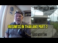 My Business in Thailand profit or loss Vlog 18 Part 2
