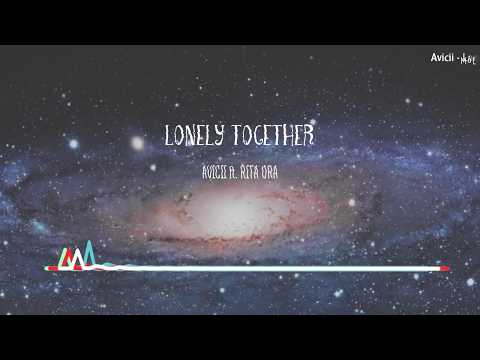 [Lyrics+Vietsub] Avicii - Lonely Together ft. Rita Ora