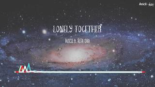 [Lyrics+Vietsub] Avicii - Lonely Together ft. Rita Ora
