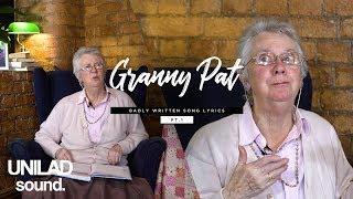 Granny Pat: Badly Written Song Lyrics   UNILAD Sound