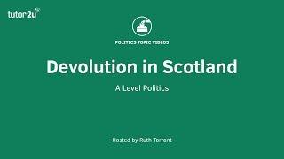 Devolution in Scotland