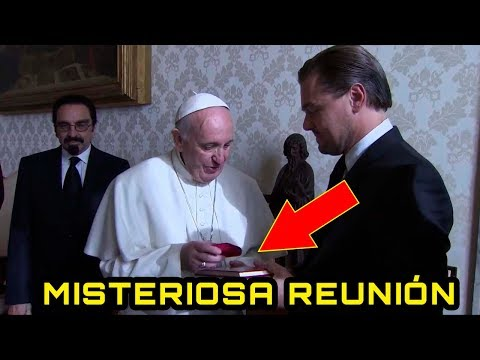 La MISTERIOSA reunión del Papa con el actor Leonardo DiCaprio