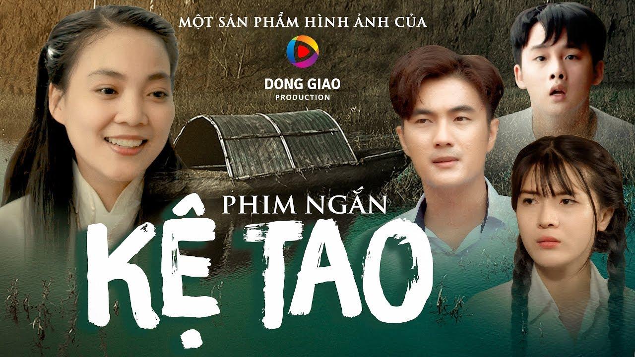 [Phim ngắn cảm động] KỆ TAO – DONGGIAO PRODUCTION