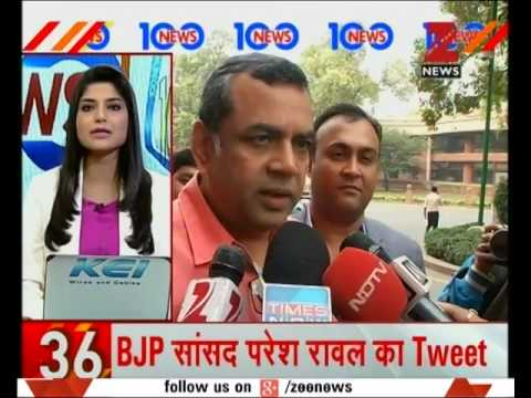 News 100 @ 7 30 PM | Tie Arundhati Roy to jeep instead of stone-pelter, says MP Paresh Rawal