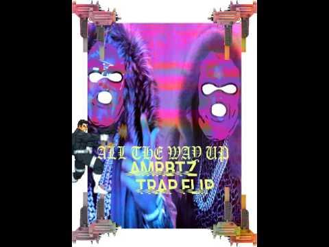 Fat Joe - All The Way Up (amrbtz Trap Flip)