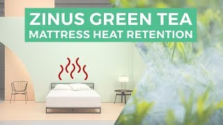 Zinus Green Tea Mattress Heat Retention(The Zinus Green Tea Memory Foam mattress is an excellent value. More reviews can be found at https://www.sleepsherpa.com All reviews from Sleep Sherpa ..., 2016-07-24T15:15:22.000Z)