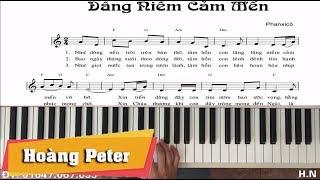 Hướng dẫn đệm Piano:Dâng Niềm Cảm Mến-lPhanxicol-Hoàng Peter