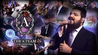 The A Team Orchestra: Briderlach Medley - Benny Friedman & Meshorerim Choir