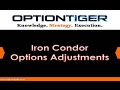 How to successfully make Iron Condor Options Adjustments