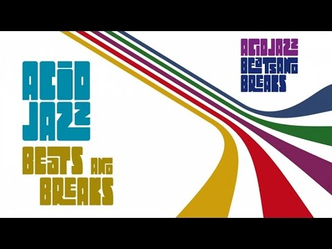 Acid Jazz Funk Best Tracks | 2 Hours Non Stop Funky Jazz Soul Breaks and Beats (HQ)