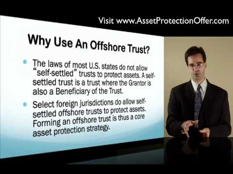 Why Use Offshore Trusts Instead of Domestic Trusts